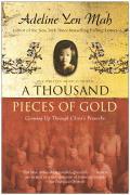 Thousand Pieces of Gold Growing Up Through Chinas Proverbs