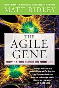 Agile Gene : How Nature Turns on Nurture (03 Edition)