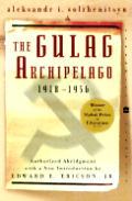 Gulag Archipelago 1918 To 1956