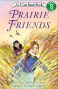 Prairie Friends An I Can Read