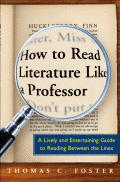 How to Read Literature Like a Professor: A Lively and Entertaining Guide to Reading between the Lines Cover