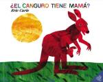 El Canguro Tiene Mama? / Does a Kangaroo Have a Mother, Too?