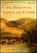 The Essential Lewis and Clark (Lewis & Clark Expedition) Cover
