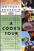 Cooks Tour Global Adventures in Extreme Cuisines