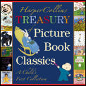 HarperCollins Treasury of Picture Book Classics A Childs First Collection