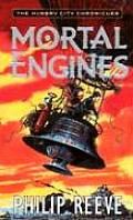 Mortal Engines (Hungry City Chronicles)