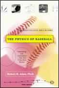 Physics of Baseball Third Edition Revised Updated & Expanded