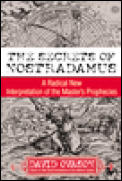 Secrets of Nostradamus A Radical New Interpretation of the Masters Prophecies