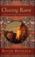 Chasing Rumi A Fable About Finding The H
