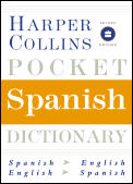 Harpercollins Pocket Spanish Dictionary 2ND Edition