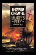 Sharpes Prey Richard Sharpe & the Expedition to Denmark 1807