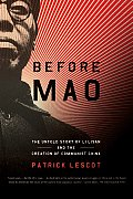 Before Mao The Untold Story Of Li Lisan