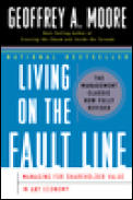 Living on the Fault Line Revised Edition Managing for Shareholder Value in Any Economy