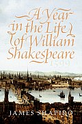 A Year in the Life of William Shakespeare: 1599 Cover