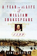 A Year in the Life of William Shakespeare: 1599 (P.S.) Cover