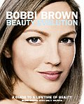 Bobbi Brown Beauty Evolution: A Guide to a Lifetime of Beauty Cover
