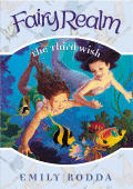 Fairy Realm 03 Third Wish
