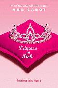 Princess Diaries 05 Princess In Pink