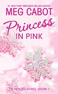 Princess Diaries 05 Princess in Pink Cover
