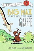 Big Max & the Mystery of the Missing Giraffe