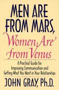 Men Are from Mars, Women Are from Venus: Practical Guide for Improving Communication and Getting What You Want in Your Relationships Cover