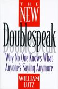 New Doublespeak Why No One Knows What Anyones Saying Anymore