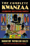The complete Kwanzaa :celebrating our cultural harvest