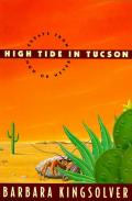 High tide in Tucson :essays from now or never Cover