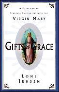 Gifts Of Grace A Gathering Of Personal E