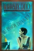Passion Dream Book A Novel