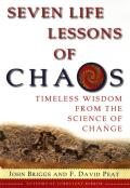 Seven Life Lessons Of Chaos Timeless Wis