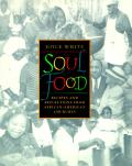 Soul Food: Recipes and Reflections from African-American Churches Cover