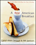 A Real American Breakfast: The Best Meal of the Day, Any Time of the Day Cover