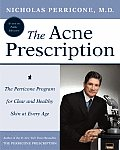Acne Prescription The Perricone Program for Clear & Healthy Skin at Every Age