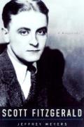 Scott Fitzgerald A Biography