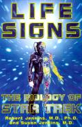 Life signs :the biology of Star Trek