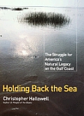 Holding Back The Sea The Struggle For