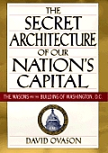Secret Architecture Of Our Nations Capit