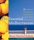 Essential Mediterranean How Regional Cooks Transform Key Ingredients Into the Worlds Favorite Cuisines
