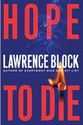 Hope to Die: A Matthew Scudder Novel Cover