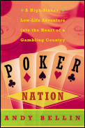 Poker Nation A High Stakes Low Life Adve