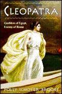 Cleopatra Goddess Of Egypt Enemy Of R
