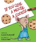 If You Give a Mouse a Cookie (85 Edition)