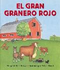 Big Red Barn (Spanish Edition): El Gran Granero Rojo