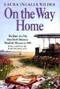 On the Way Home The Diary of a Trip from South Dakota to Mansfield Missouri in 1894