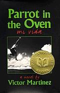 Parrot in the Oven: Mi Vida: A Novel
