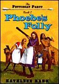 Phoebes Folly