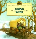 Going West My First Little House Books