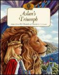 Aslan's Triumph by C S Lewis