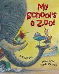My Schools A Zoo
